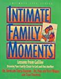 img - for Intimate Family Moments (Intimate Life Series) book / textbook / text book