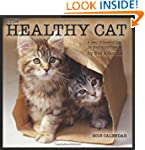 The Healthy Cat 2013 Wall Calendar: A...