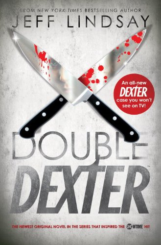 Double Dexter: A Novel by Jeff Lindsay
