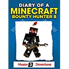 Minecraft: Diary of a Minecraft Bounty Hunter 8 (Mission 'Dinnerbone') ((Mission 3 'Dinnerbone' Part 2))