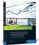 Praxishandbuch SAP-Controlling: Das Standardwerk zu SAP CO