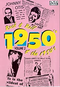 Rock And Roll In The 1950s - Vol. 3 [dvd] [dvd] (2004) Various