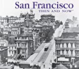 img - for San Francisco Then and Now (Compact) (Then & Now Thunder Bay) book / textbook / text book