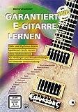 Garantiert E-Gitarre lernen (mit DVD) title=