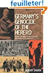 Germany's Genocide of the Herero: Kai...
