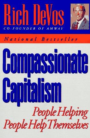 Compassionate Capitalism, DeVos, Rich