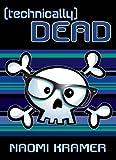 (technically) DEAD (DEAD(ish) Book 2)