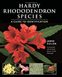 img - for Hardy Rhododendron Species: A Guide to Identification book / textbook / text book
