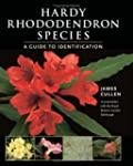 Hardy Rhododendron Species: A Guide T...
