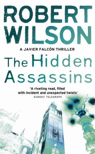 The Hidden Assassins, Robert Wilson