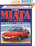 Mazda Miata Mx5 Enthusiast's Shop Manual