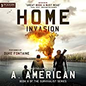 Home Invasion: The Survivalist Series, Book 8 | [A. American]