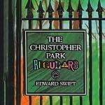 The Christopher Park Regulars | Edward Swift