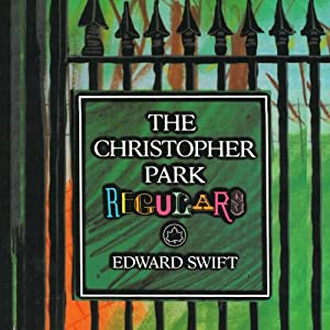 The Christopher Park Regulars | [Edward Swift]