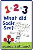 img - for What Did Sadie See 1 2 3 book / textbook / text book