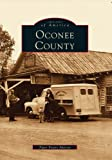 img - for OCONEE COUNTY (SC) (Images of America book / textbook / text book