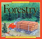 Forestry (America at Work (Sagebrush)) (0613871510) by Drake, Jane