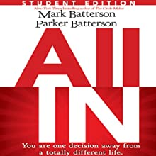 All In: Student Edition (       UNABRIDGED) by Mark Batterson, Parker Batterson Narrated by Van Tracy