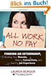 All Work, No Pay: Finding an Internsh...