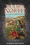 Door to the North (Living History Library)