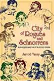 "Jarrod Tanny, ""City of Rogues and Schnorrers: Russia's Jews and the Myth of Old Odessa"" (Indiana UP, 2011)"