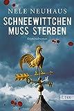 Schneewittchen muss sterben: Der vierte Fall f�r Bodenstein und Kirchhoff (Bodenstein & Kirchhoff series 4)