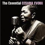 The Essential Cesaria Evora