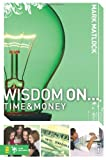img - for Wisdom On ... Time and Money (invert) book / textbook / text book