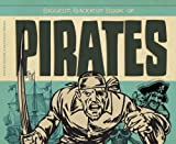 img - for Biggest, Baddest Book of Pirates (Biggest, Baddest Books for Boys) book / textbook / text book