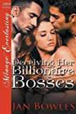 img - for Deceiving Her Billionaire Bosses (Siren Publishing Menage Everlasting) book / textbook / text book