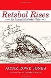 img - for Retsbol Rises: An Abenaki Lobster Tale book / textbook / text book