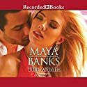 The Affair Audiobook by Maya Banks Narrated by Lily Bask