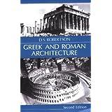 Greek and Roman Architecture ~ Donald Struan Robertson