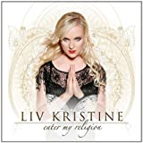 Enter My Religion by Liv Kristine
