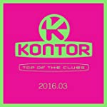 Kontor Top of the Clubs 2016.03 [Expl...