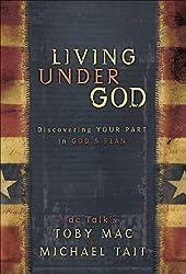 Living Under God: Discovering Your Part in God's Plan