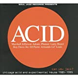 Acid - Can You Jack? Chicago Acid & Experimental House 1985-1995