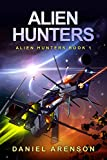 Alien Hunters (Alien Hunters Book 1)