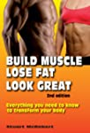 Build Muscle, Lose Fat, Look Great 2n...
