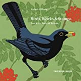Birds, Blocks and Stamps (1901677796) by Gillmor, Robert