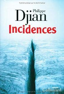Incidences : roman