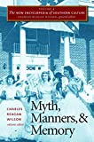 The New Encyclopedia of Southern Culture: Volume 4: Myth, Manners, and Memory (v. 4)