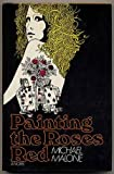 Painting the roses red (0394495985) by Malone, Michael