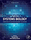 img - for Computational Systems Biology, Second Edition: From Molecular Mechanisms to Disease book / textbook / text book