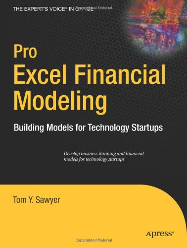 Pro Excel Financial Modeling: Building Models for Technology Startups (Expert's Voice in Office), Buch