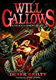 Derek Keilty Will Gallows and the Rock Demon's Blood