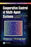 Cooperative Control of Multi-Agent Systems: A Consensus Region Approach (Automation and Control Engineering)