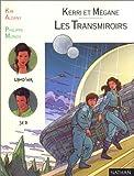 echange, troc Kim Aldany, Philippe Munch - Les transmiroirs