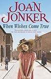 Joan Jonker When Wishes Come True