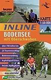 Inline Bodenseeregion mit Oberschwaben 1 : 50 000 / 1 : 100 000: Inline-Tourenkarte - 25 Tourenvorschläge - Bodenseerundweg - Asphaltqualitäten - Maik Scholl